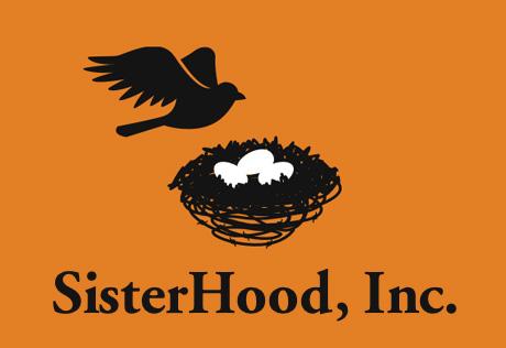 Sisterhood, Inc.